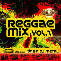 Reggae Mix Vol 1 - By Dj Metal I.R..mp3