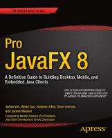 Pro JavaFX 8, A Definitive Guide to Building Desktop, Mobile and Embedded Java Clients (2014).pdf