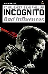 incognito - bad influences 05 (of 05) (2011) (c2c) (minutemen-thostew).cbz