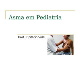 Asma - Profº Epitácio - 07-04-11.ppt
