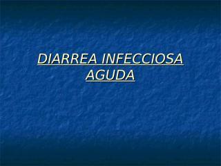 DIARREA INFECCIOSA.ppt